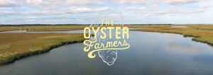 The Oyster Movie @ South End Surf 'N Paddle